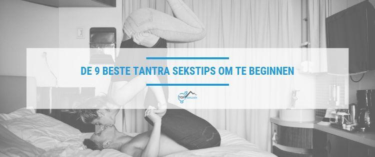 Beste tips voor tantra seks