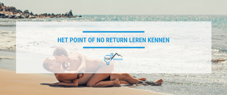 Het point of no return leren kennen